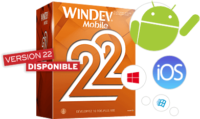 WINDEV Mobile : Développement Android, iOS, Windows 10 Mobile, CE...